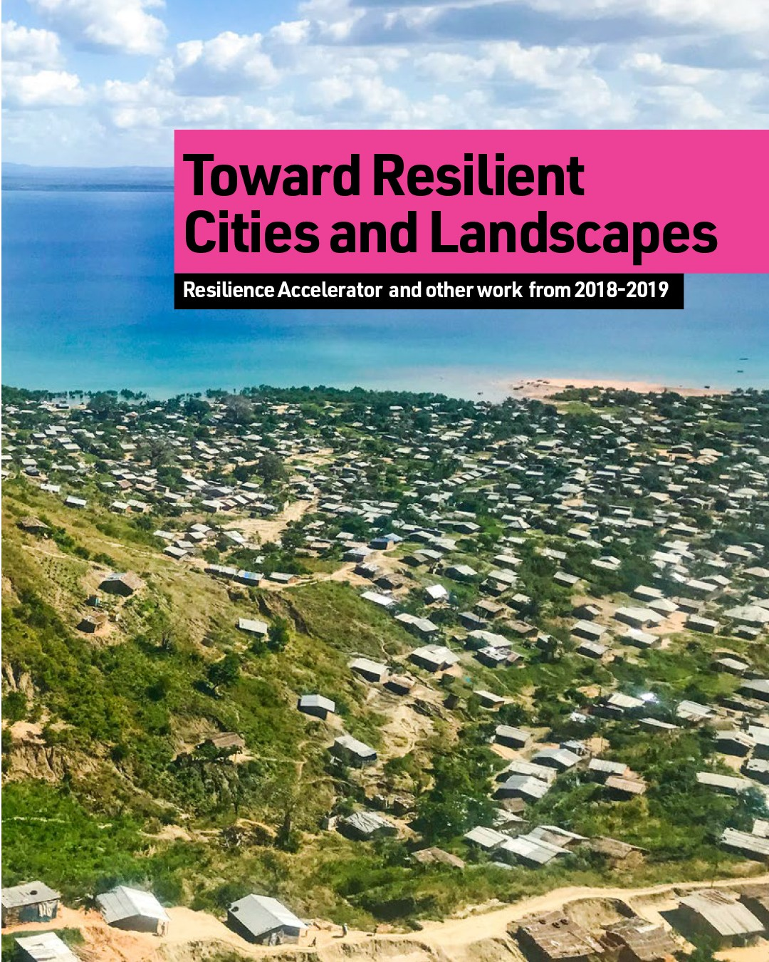 Towards Resilient Cities and Landscapes